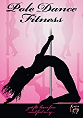 Now it is finally possible to gain that perfect figure by having fun. A step-by-step beginners guide to the art of pole dancing. Pole Dance Fitness is the latest way to tone up, feel confident and have fun. Presented and choreographed by Sara...