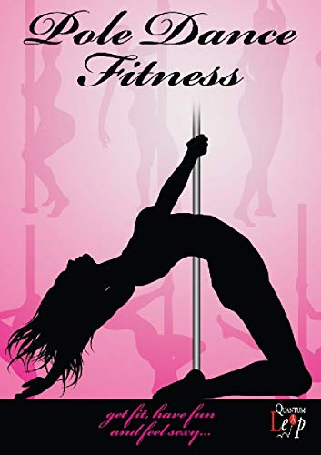 Pole Dance Fitness (Instructional Sex Videos)
