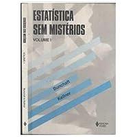 Estatistica Sem Misterios - Volume 1