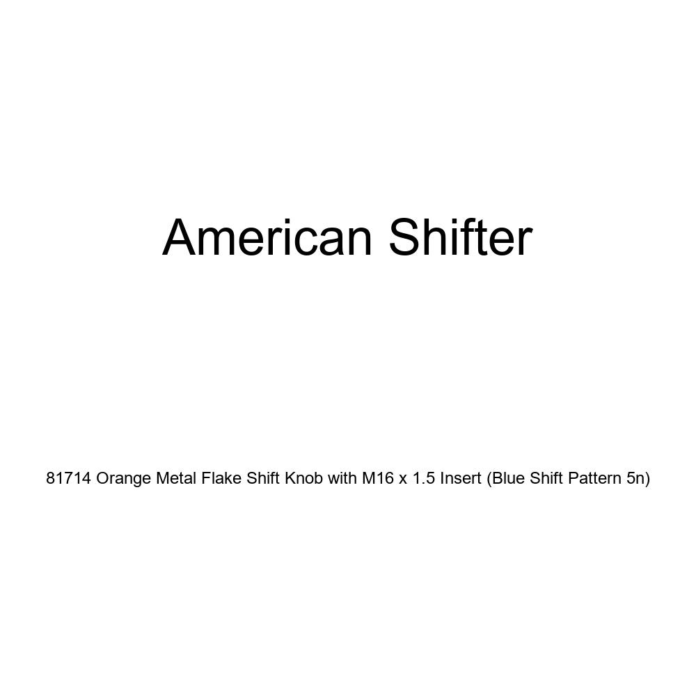 American Shifter 81714 Orange Metal Flake Shift Knob with M16 x 1.5 Insert Blue Shift Pattern 5n