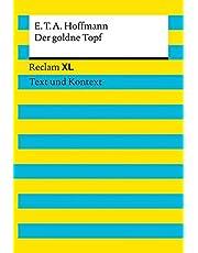 Der goldne Topf. Textausgabe mit Kommentar und Materialien: Reclam XL – Text und Kontext