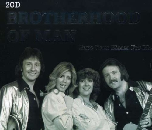 Brotherhood Of Man - Save Your Kisses - Lyrics2You