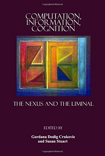 Computation, Information, Cognition: The Nexus and the Liminal