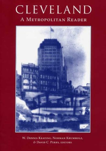 Cleveland: A Metropolitan  Reader