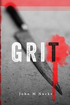 Grit (#RectorSTseries Book 2) by [Nuckel, John M]