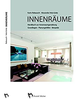Innenräume: Handbuch Zur Innenraumgestaltung Grundlagen U2013 Planungshilfen    Beispiele