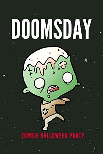 DOOMSDAY: ZOMBIE HALLOWEEN PARTY -