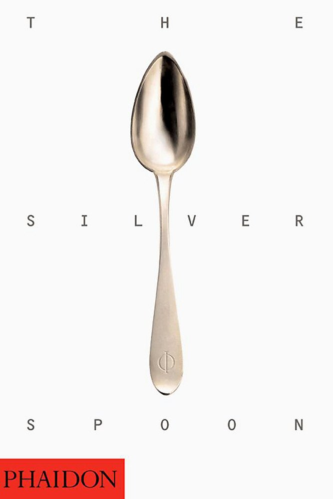 The Silver Spoon by Brand: Phaidon Press
