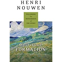 Following the Movements of the Spirit Spiritual Formation (Paperback) - Common