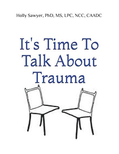- It's Time to Talk About Trauma