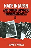 Made in Japan and Other Japanese Business Novels by Tamae K. Prindle (1990-01-12)