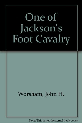 - ONE OF JACKSON'S FOOT CAVALRY