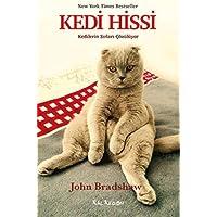 Kedi Hissi: New York Times Bestseller Kedilerin Sırları Çözülüyor