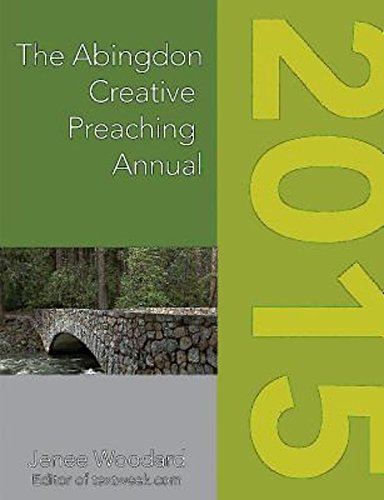 The Abingdon Creative Preaching Annual 2015 (Abingdon Preaching Annual)
