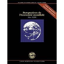 Perspectives de l'économie mondiale, Mai 1998: Étude effectuée par les services du Fonds monétaire international (French Edition)