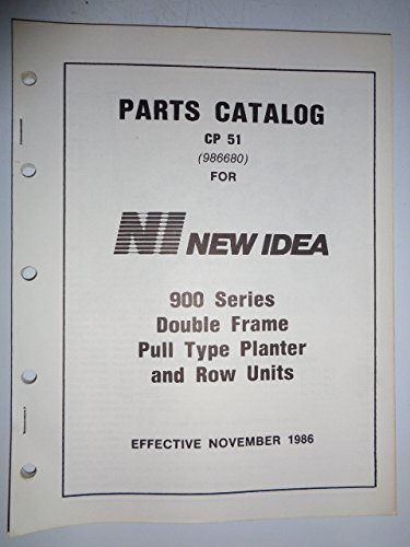 New Idea 900 Series Double Frame Pull Type Planter and Row Units Parts Manual Catalog Book CP51 - Double Row Units