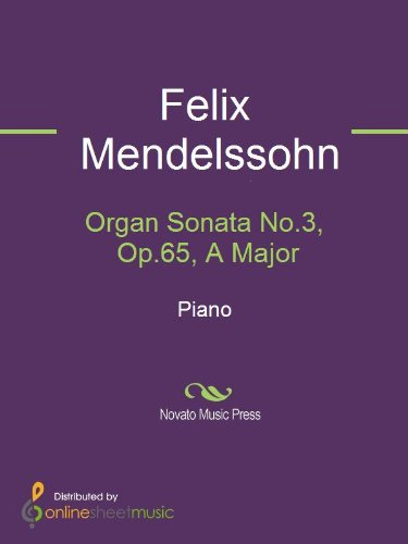 Organ Sonata No.3, Op.65, A Major