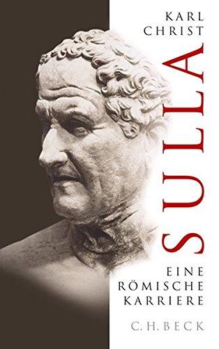 Sulla: Eine römische Karriere