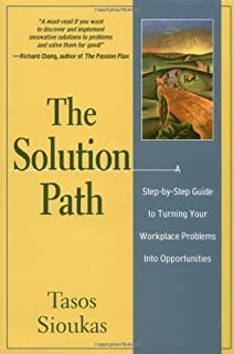 Business essentials 10th edition ronald j ebert ricky w the solution path a step by step guide to turning your workplace problems fandeluxe Image collections