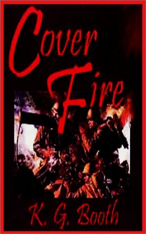 Cover Fire: Study Guide and Play by Karon G. Booth (2001-09-06) (06 Peach Blossom)
