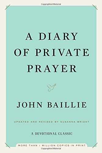 John Baillie: A Diary of Private Prayer (Hardcover - Revised Ed.); 2014 Edition ()