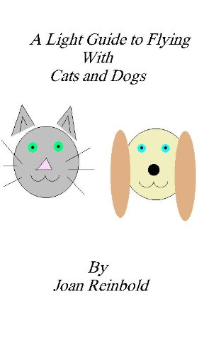 A Light Guide to Flying with Cats and Dogs
