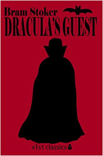 Dracula's Guest (Xist Classics)