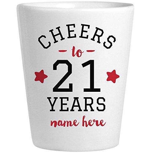Cheers to 21 Years Birthday Shot Glass: Ceramic