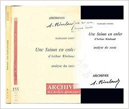 Une Saison En Enfer Darthur Rimbaud Analyse Du Texte