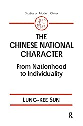 The Chinese National Character: From Nationhood to Individuality (Studies on Modern China)