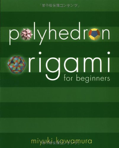 Polyhedron Origami for Beginners (Origami Classroom)