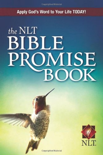 The NLT Bible Promise Book (NLT Bible Promise Books)