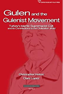 Amazon glen the ambiguous politics of market islam in turkey the gulen movement turkeys islamic supremacist cult and its contributions to the civilization jihad fandeluxe Images