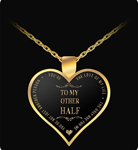 Gold Pendant Necklace - To My Other Half - Heart Shaped - Amazing Gift For Wife or Girlfriend