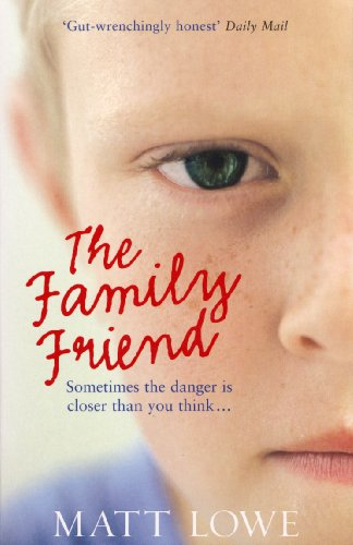 The Family Friend: Sometimes the danger is closer than you - Warehouses Sale Old For