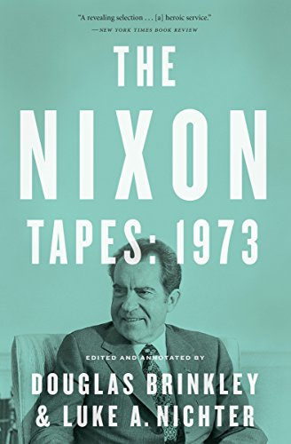 The Nixon Tapes: 1973: With Audio Clips