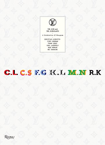Louis Vuitton: The Icons and the Iconoclasts: Celebrating Monogram ()
