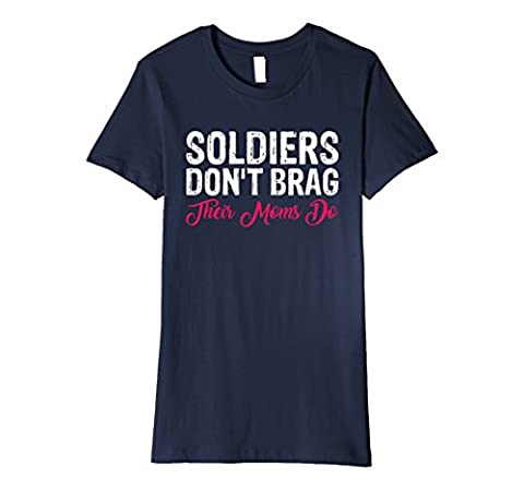 Womens Soldiers Don't Brag Their Moms Do Proud Army Mom T Shirt Small Navy (West Point Mom)