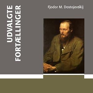 Amazon.com: Udvalgte fortællinger [Featured Stories] (Audible Audio Edition): Fjodor M ...