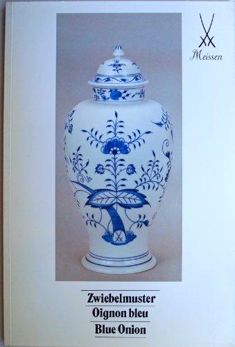 - Meissen : Zwiebelmuster / Oignon bleu / Blue Onion
