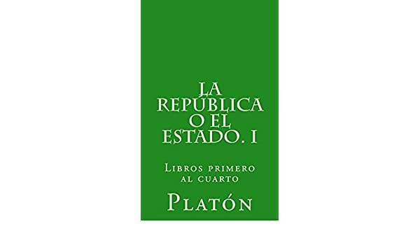 La República o el Estado. I eBook: Platón, Patricio de Azcárate: Amazon.es: Tienda Kindle