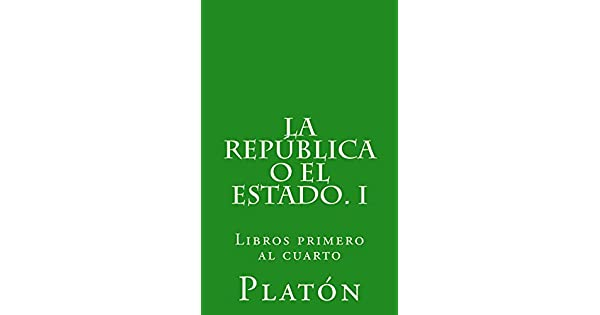 La República o el Estado. I eBook: Platón, Patricio de Azcárate: Amazon.com.mx: Tienda Kindle