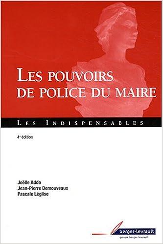 Télécharger en ligne Les pouvoirs de police du maire pdf