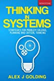 img - for Thinking in Systems: Strategies for Problem Solving, Planning and Critical Thinking book / textbook / text book