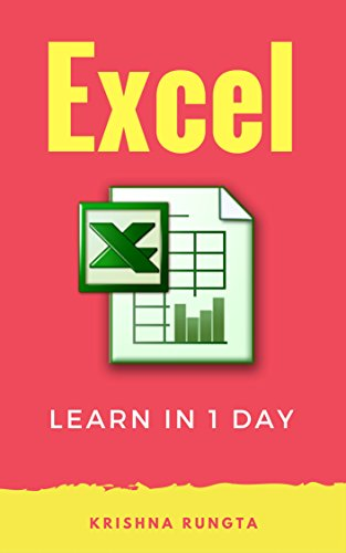Learn Excel in 1 Day: Definitive Guide to Learn Excel for Beginners