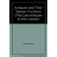 Antiques and Their Values: Furniture