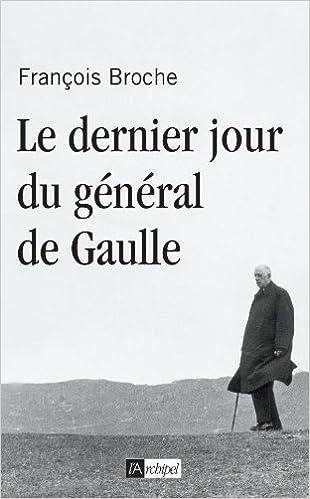 Le dernier jour du général de Gaulle pdf