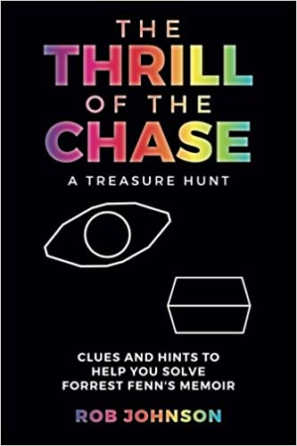 The Thrill of the Chase A Treasure Hunt: Clues and Hints to