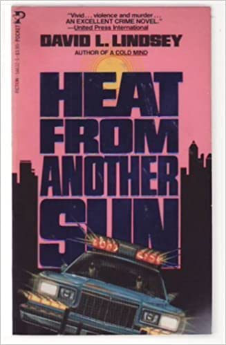 Heat From Another Sun by David L  Lindsey (1985-10-01): David L