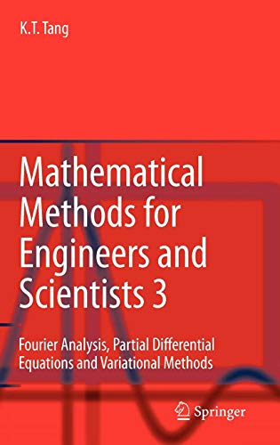 Mathematical Methods for Engineers and Scientists 3: Fourier Analysis, Partial Differential Equations and Variational Methods (v. 3)